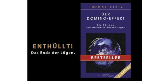 Der Domino-Effekt  Die EU-Lüge und weltweite Täuschungen