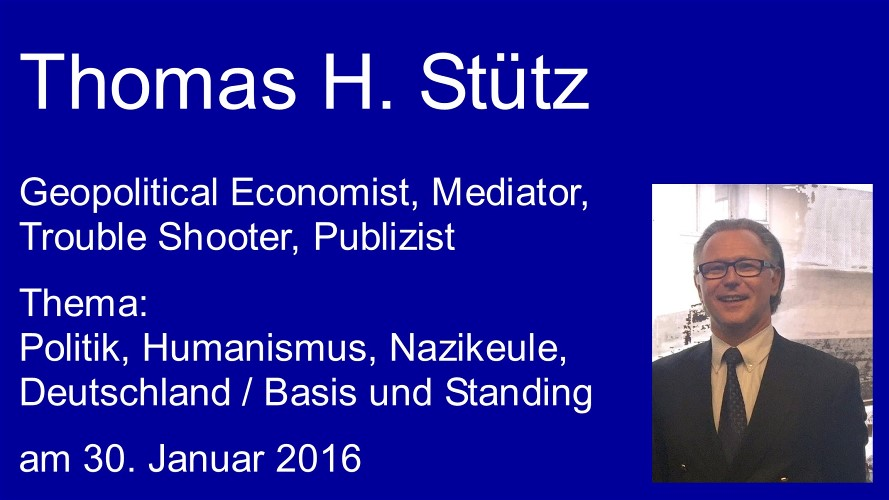 thomas h. stütz zum thema: aktuelle politik i, humanismus