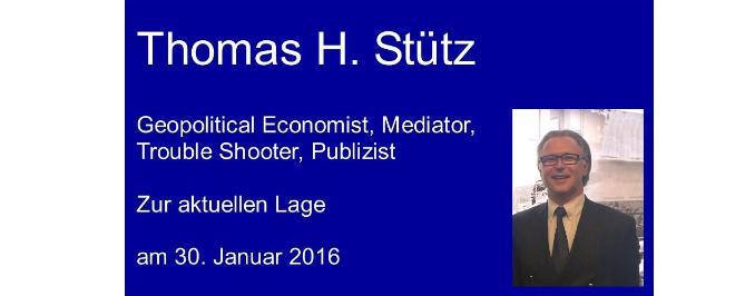 Rede von Thomas H. Stütz zur aktuellen Lage national und international