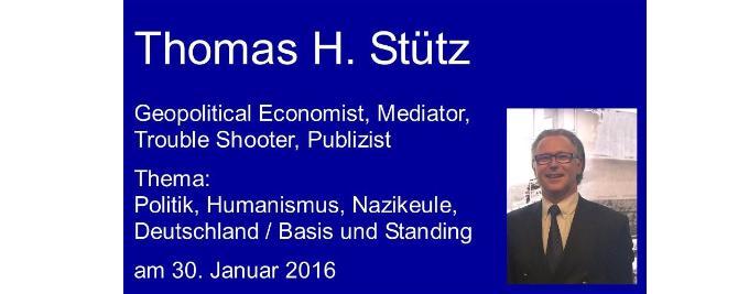 Thomas H. Stütz – Aktuelle Politik I, Humanismus, deutsche Geschichte – Nazikeule, Deutschland heute